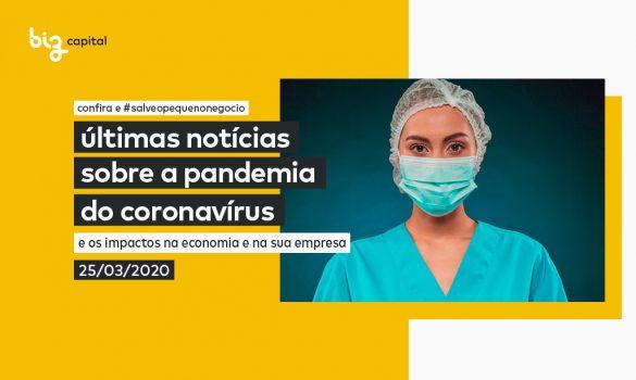 Covid-19: plantão com as últimas notícias sobre a Pandemia do Coronavírus
