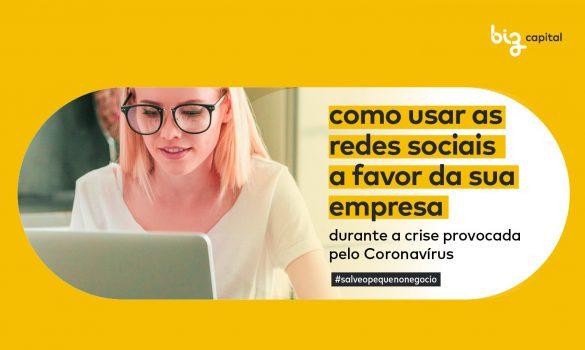 Como usar as redes sociais  durante a crise do Coronavírus na sua empresa