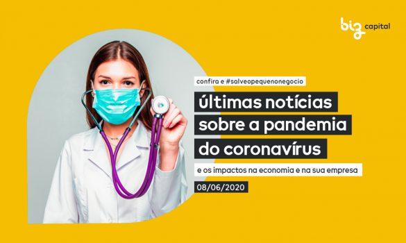 Pandemia e seus impactos: últimas notícias sobre o Coronavírus