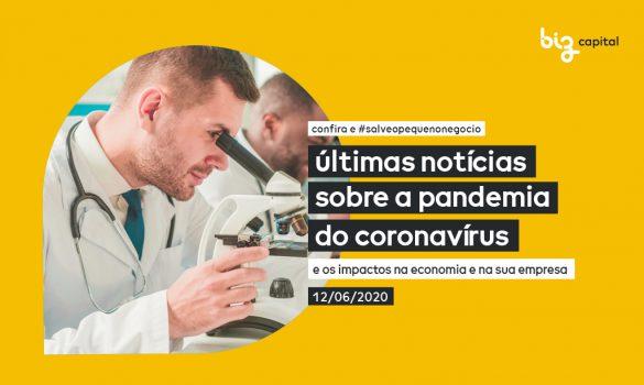 Notícias sobre o Coronavírus: últimas novidades sobre a Pandemia