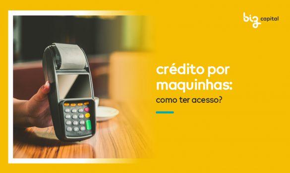Crédito por maquininhas de cartão: como ter acesso?