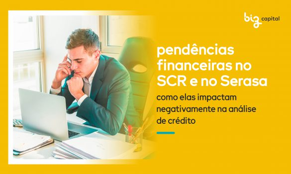 Pendências financeiras e o impacto na análise de crédito