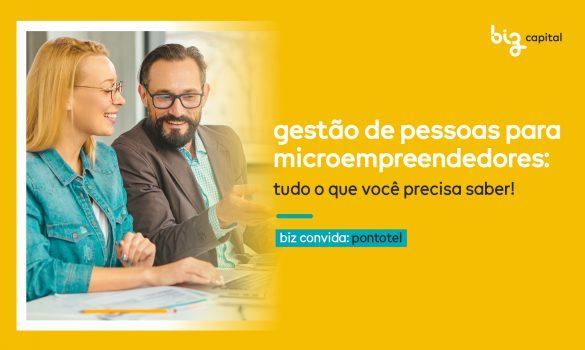 Gestão de pessoas para microempreendedores: Tudo o que você precisa saber!