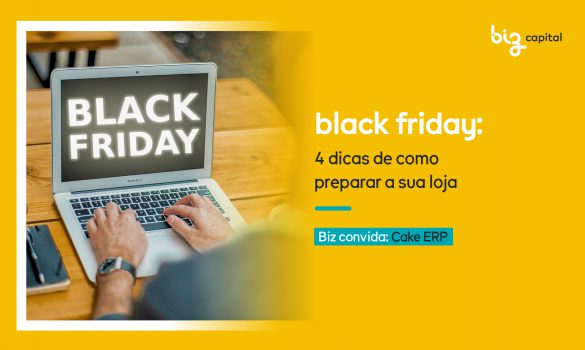 4 dicas de como preparar a sua loja para a Black Friday